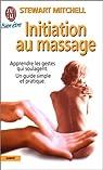 Initiation au massage par Mitchell
