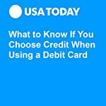 What to Know If You Choose Credit When Using a Debit Card | Sean Rossman