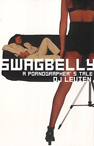 Swagbelly: A Pornographer's Tale