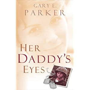 """Her Daddy's Eyes"" by Gary E. Parker :Book Review"