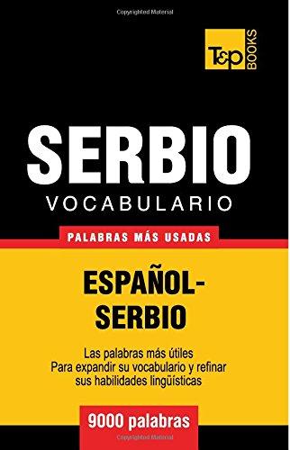 Vocabulario español-serbio - 9000 palabras más usadas (T&P Books)