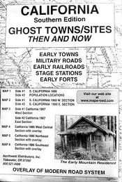 California, South Ghost Towns 6 Maps Then & Now