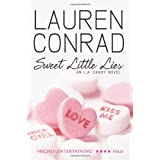 Sweet Little Lies (LA Candy, Book 1)by Lauren Conrad