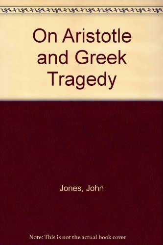 On Aristotle and Greek Tragedy