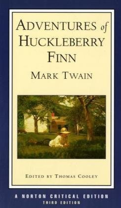 Adventures of Huckleberry Finn (Third Edition)  (Norton...