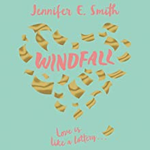 Windfall Audiobook by Jennifer E. Smith Narrated by Tonya Cornelisse