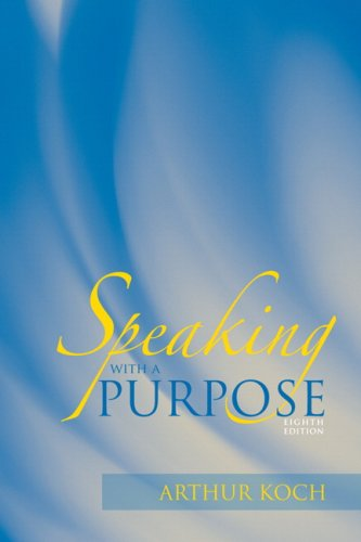 Speaking with a Purpose (8th Edition)