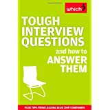Tough Interview Questions and How to Answer Themby Rachel Adamson
