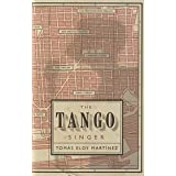 The Tango Singerby Tom�s Eloy Mart�nez