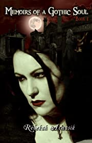 Memoirs of a Gothic Soul (The 13 Gothic Memoirs)