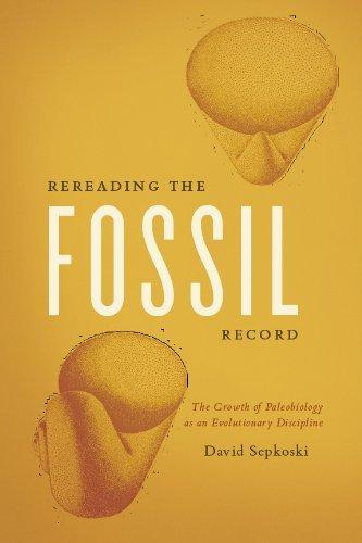 David Sepkoski - Rereading the Fossil Record