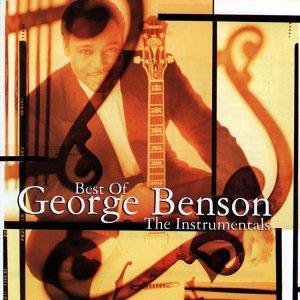 George Benson - The Best of George Benson: the Instrumentals - Zortam Music