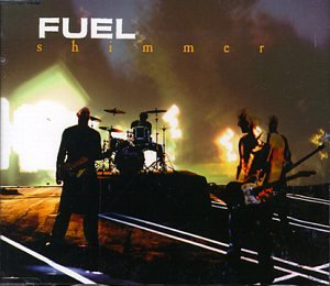 Fuel - Shimmer Lyrics - Zortam Music