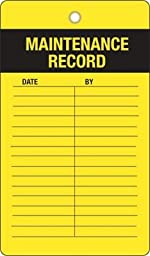 Maintenance Record, Heavy Duty 15 mil thick Vinyl Tag, 25 Tags / Pack, 6\