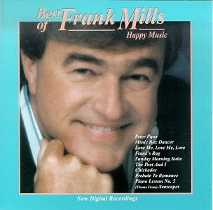 Best Of Frank Mills: Happy Music