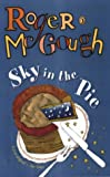 Sky in the Pie (Puffin Books) (0140316124) by McGough, Roger