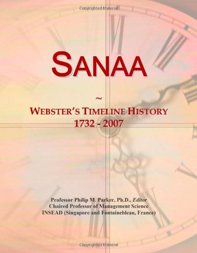 Sanaa: Webster's Timeline History, 1732 - 2007