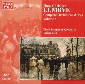 Lumbye - Complete Orchestral Works, Vol 6