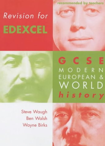 Revision for Edexcel: GCSE Modern European and World History: Edexel Edition (Revision for History)