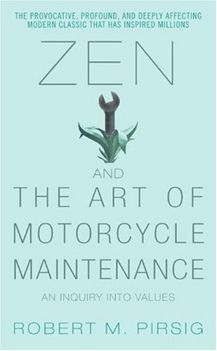 Zen and the Art of Motorcycle Maintenance Summary and Analysis