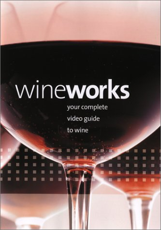 Wineworks - Your Complete Video Guide To Wine [VHS]