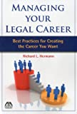 img - for Managing Your Legal Career: Best Practices for Creating the Career You Want book / textbook / text book