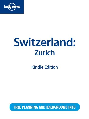 Lonely Planet Switzerland: Zurich