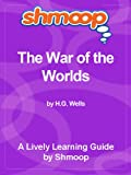 img - for Shmoop Learning Guide: The War of the Worlds book / textbook / text book