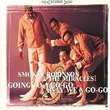 echange, troc Smokey Robinson - Going to a Go-Go/Away We a Go-Go