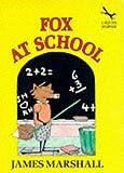 Fox at School (Red Fox Beginners) (0099956500) by Marshall, Edward