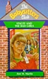 Stacey and the Bad Girls (Babysitters Club) (0590194968) by Martin, Ann M.