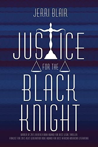 Book: Justice for the Black Knight by Jerri Blair