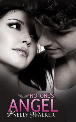 No One's Angel by Kelly Walker