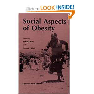 Amazon.com: Social Aspects of Obesity (Culture and Ecology of Food ...