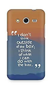 AMEZ i dont think out of the box Back Cover For Samsung Galaxy Core 2