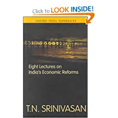 Eight Lectures on India's Economic Reforms (Oxford India Paperbacks)