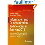 Information and Communication Technologies in Tourism 2013: Proceedings of the International Conference in Innsbruck...