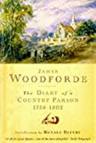 The Diary of a Country Parson, 1758-1802