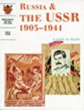Russia and the USSR: Student's Book: 1905-1941 (Discovering the Past for GCSE)