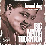 Hound Dog: The Peacock Recordings ~ Big Mama Thornton
