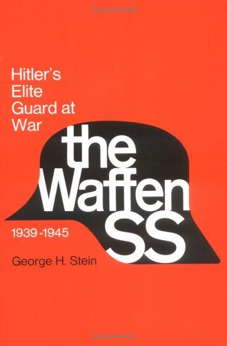 The Waffen Ss: Hitler'S Elite Guard At War, 1939-45