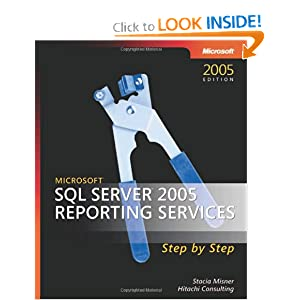 Microsoft® SQL Server(TM) 2000 Reporting Services Step Step (Pro-Step