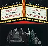 Eddie &amp; The Cruisers II: Eddie Lives!