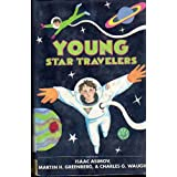 Young Star Travelers ~ Isaac Asimov