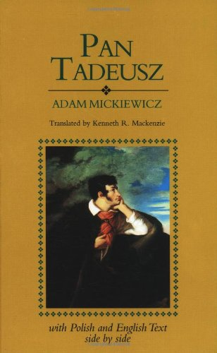 Pan Tadeusz (English and Polish Edition)