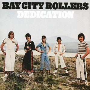 BAY CITY ROLLERS - Dedication (+ 2 Bonustracks) - Zortam Music