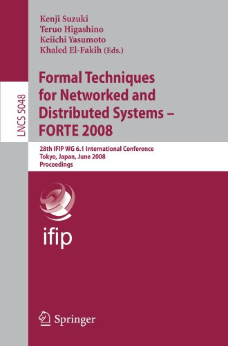 Formal Techniques for Networked and Distributed Systems - FORTE 2008