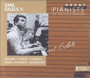 Emil Gilels 3 (III) (Great Pianists of the Century series) - Brahms / Chopin / Clementi / Grieg / Schubert / Schumann (2 CDs)