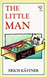 The Little Man (Red Fox Middle Fiction) (0099299313) by Kastner, Erich