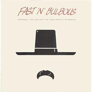 Fast 'n' Bulbous